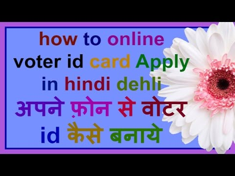 how to online voter id card Apply in hindi delhi