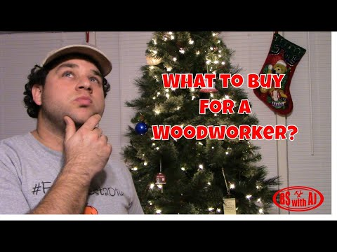 10 Best Christmas Gifts For Woodworkers!