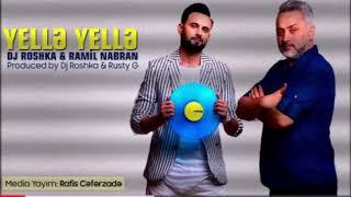 DJ Roshka ft Ramil Nabran Yellə Yellə
