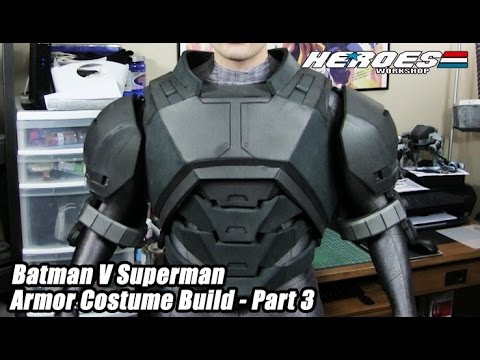 Batman V Superman Foam Armor Costume Build- Part 3  -Dawn of Justice Movie