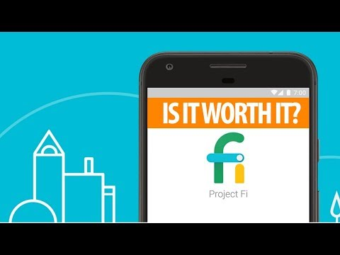 Is Project Fi Worth It? (August 2017 Update)