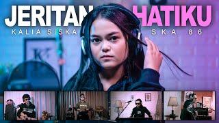 KALIA SISKA feat SKA 86   JERITAN HATIKU (Official Music Video)