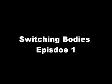 Switching Bodies