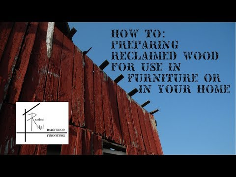How To: Preparing Reclaimed Wood For Use