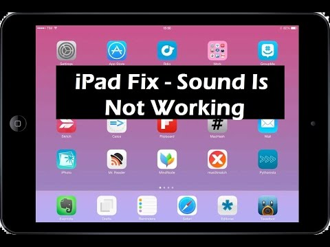 How To Fix iPad If The Sound is Not Working