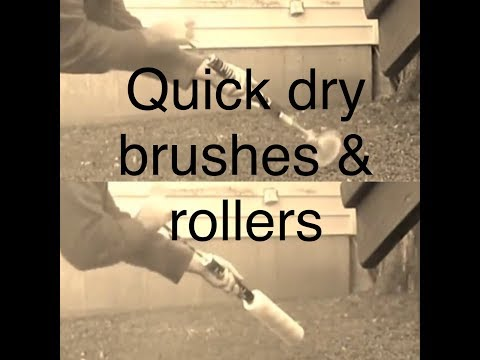 QUICKEST WAY TO DRY PAINT BRUSHES & ROLLER SLEEVES