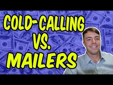 Cold-Calling Vs. Door-Knocking Vs. Mailers