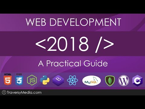 Web Development in 2018 - A Practical Guide