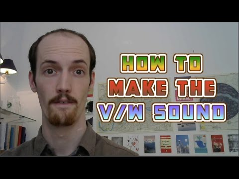 Get Rid of Your Russian/Asian Accent - V/W Sounds