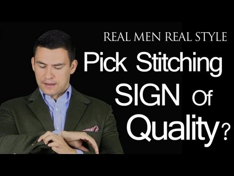 Pick Stitching - A Sign Of Quality Men's Suits? Mens Clothing Build - Suit Fabric - Fashion Advice