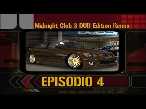 Midnight Club 3 DUB Edition Remix | Episodio 4 |