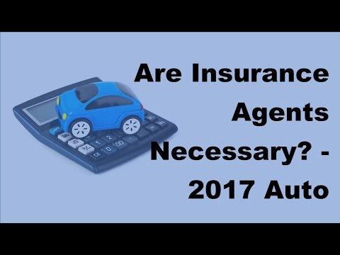 Are Insurance Agents Necessary |  2017 Auto Insurance Basics