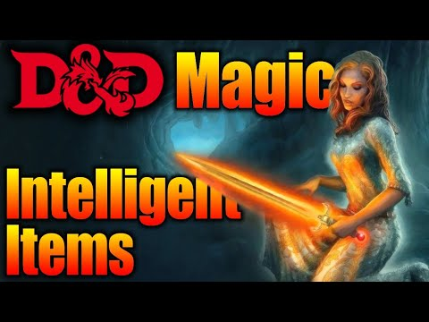 D&D 5e Intelligent Magic-Items| Dungeons and Dragons 5th Edition Dungeons Masters Guide