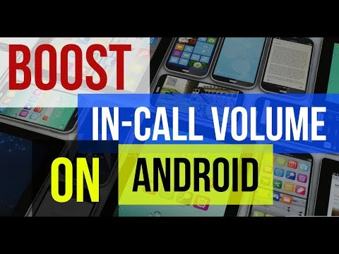 How to increase low in-call volume? [android]