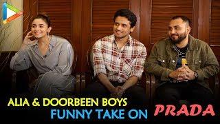 Alia Bhatt & The Doorbeen Boys' AMUSING Take On PRADA, Its Music & Lyrics