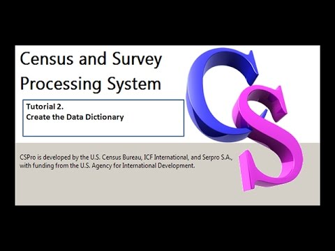 CSPro Creating the Data Dictionary