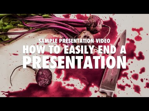 Sample Presentation - How to easily end a presentation