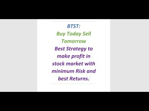 BTST||Best Strategy To Make Profit In Stock Market || Maximum Gain || Minimum Risk ||