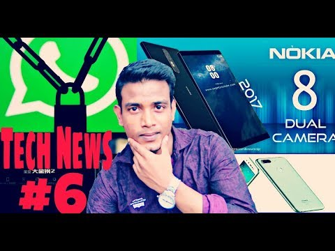 Tech News #6   Nokia 8 Launched in India, WhatsApp Banned, Gionee M7, Gionee Steel 2 plus, Nokia 2
