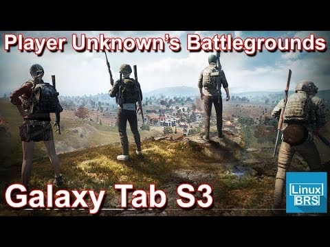 Gameplay Android - Player Unknown's Battlegrounds - Galaxy Tab S3