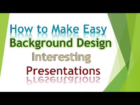 How to Make Easy Background Design Interesting Presentations - Basic Tutorial PowerPoint