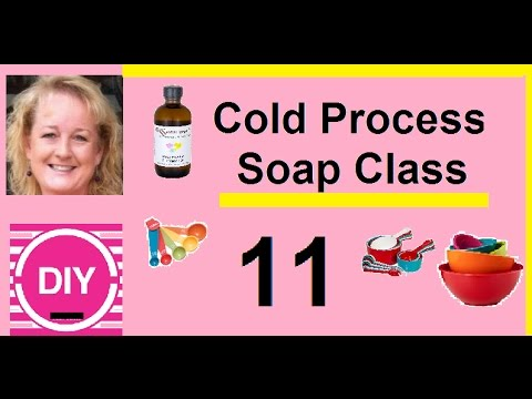 Video 11. Soap Recipe Experiment, Cold Process Hot Lye Method
