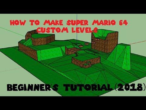 Super Mario 64 - Custom Level Beginner's Tutorial (2018)