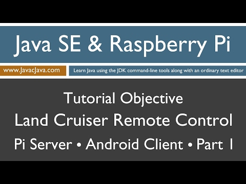 Java and Raspberry Pi Programming - Android Remote Control Part 1