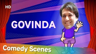 Govinda Comedy - Hit Comedy Scenes - (गोविंदा की सबसे हिट् कॉमेडी सीन्स) - Shemaroo Bollywood Comedy
