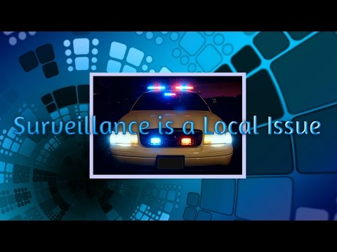 Surveillance is a Local Issue