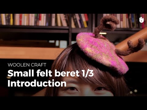 Small felt beret, part 1: introduction