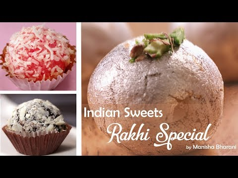 3 Minutes 3 Indian Sweets Recipes In Hindi Quick & Easy Indian Sweets Rakhi Special 3 मिनटमे मिठाई