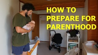 HOW TO PREPARE FOR PARENTHOOD