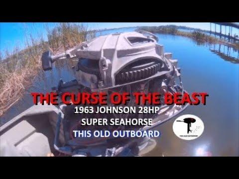 1963 28HP JOHNSON SUPER SEAHORSE. THE CURSE OF THE BEAST