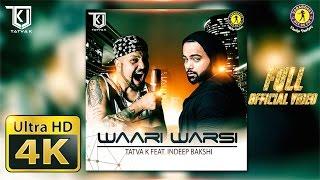 TaTvA K feat. Indeep Bakshi - Waari Warsi (Kalol Mix) | Official Music Video | Latest Punjabi Songs