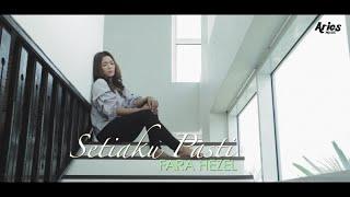 Fara Hezel - Setiaku Pasti (Official Music Video with Lyric)