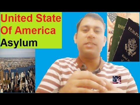 Asylum : What Is USA Asylum? : Full Detail