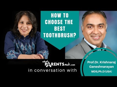 How to choose the best toothbrush for my child -  Dr Krishnaraj -  Delta Dental Care