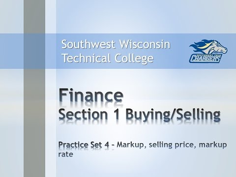 """College Math - Finance Chapter Practice Set 4, """"Compute Markup, selling price, and markup rate""""."""
