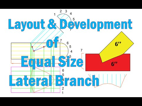 Layout and Development of Equal Size Lateral(45 degree) Branch