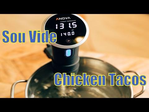 Easy Sou Vide Chicken Tacos