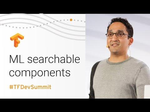 Searching Over Ideas (TensorFlow Dev Summit 2018)