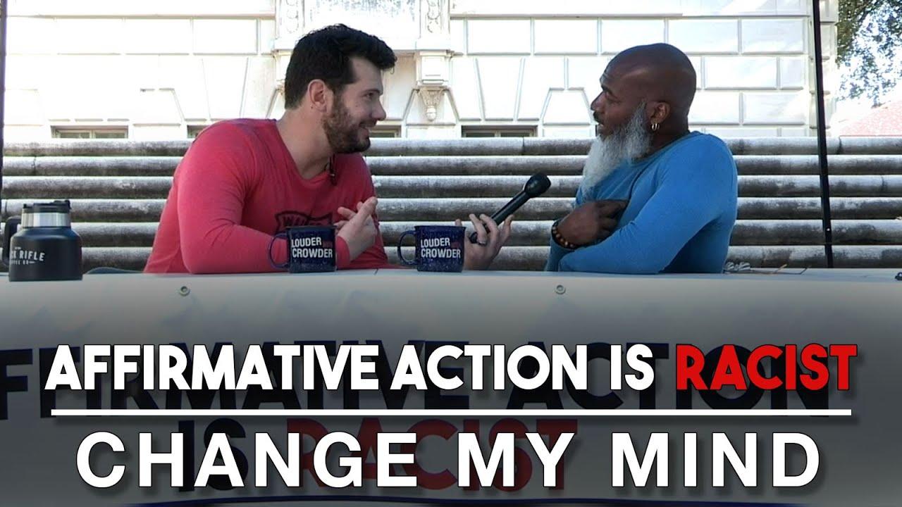 Affirmative Action is Racist (Part 2) | Change My Mind