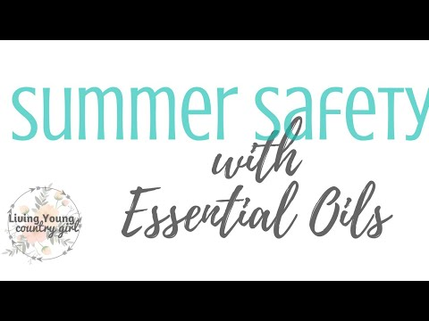 Summer Safety with Essential Oils