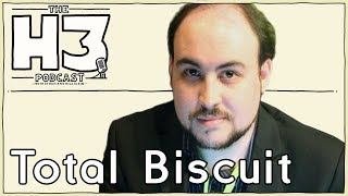 H3 Podcast #35 - TotalBiscuit