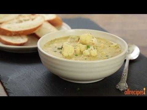 How to Make Cauliflower and Leek Soup | Soup Recipes | Allrecipes.com