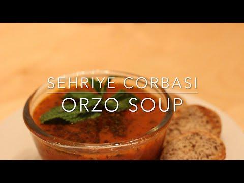 ORZO SOUP – WINTER SOUP – SEHRIYE CORBASI