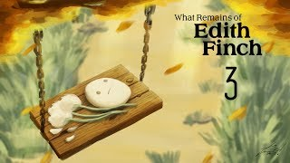 Cry Plays: What Remains of Edith Finch [P3]