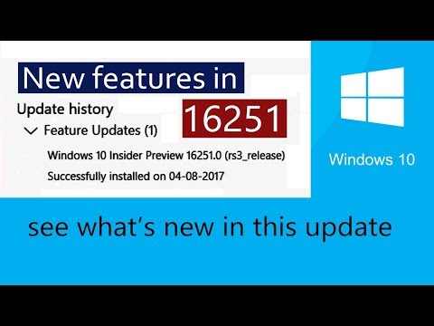 Windows 10 build 16251 new features. What's New in Build 16251.