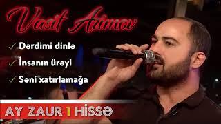 Vasif Azimov - Ay Zaur - Yeni Canlı İfa 2019 (1 Hissə) (Original Audio)